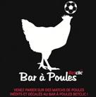 Le Bar à Poules, un concept inventé par Betclic