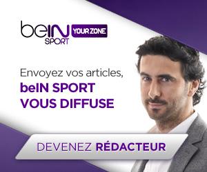 envoyez vos articles, bein sport vous diffuse