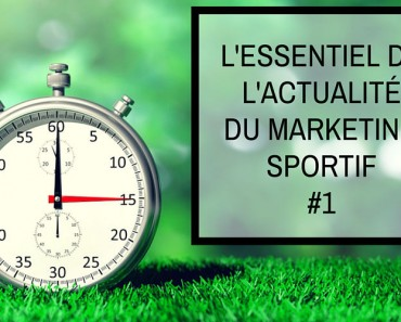 marketing sportif 1 actualité