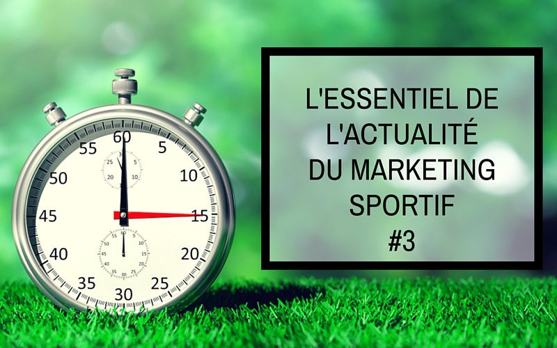 essentiel actualité marketing sportif